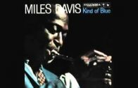 Miles-Davis-Kind-Of-Blue-Full-Album